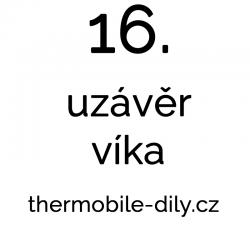 16. Uzávěr víka
