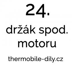 24. Držák spodního motoru -...