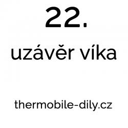 22. Uzávěr víka