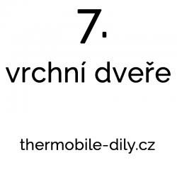 7. Vrchní dveře- na dotaz