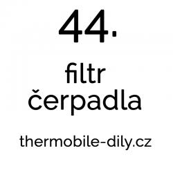 44. Filtr čerpadla