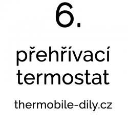 6. Přehřívací termostat