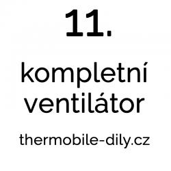 11. Kompletní ventilátor